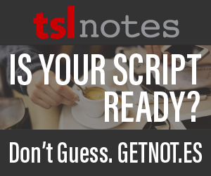 Is Your Script Ready Don't Guess GetNotes TSLNOTES